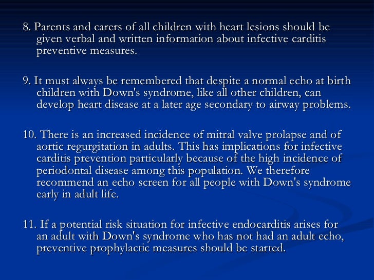 <ul><li>8. Parents and carers of all children with heart lesions should be given verbal and written information about infe...