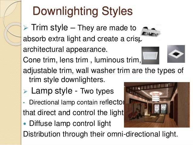 Downlighters or recessed lights 3 downlighting styles mozeypictures Images