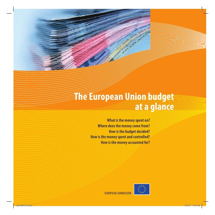 The European Union budget                                    at a glance                                    What is the mo...
