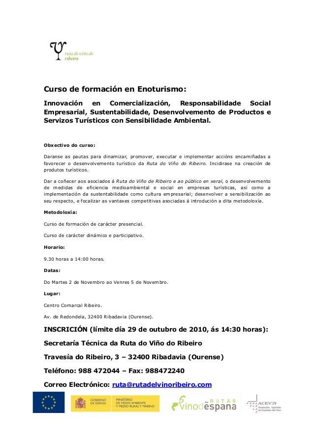 Curso de formación en Enoturismo: Innovación en Comercialización, Responsabilidade Social Empresarial, Sustentabilidade, D...