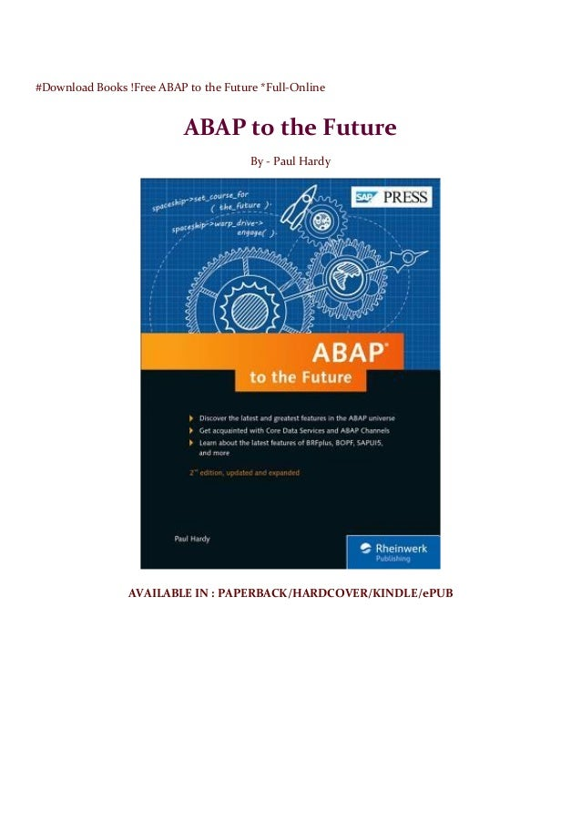 Download Books Free Abap To The Future Full Online