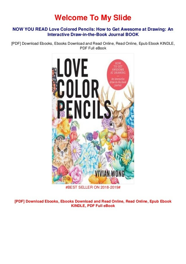 Download Books Love Colored Pencils How To Get Awesome At Drawing A