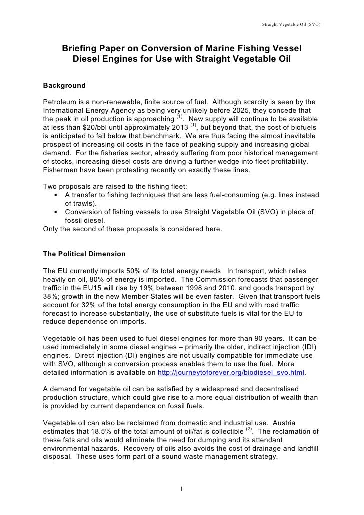 Straight Vegetable Oil (SVO)      Briefing Paper on Conversion of Marine Fishing Vessel        Diesel Engines for Use with...