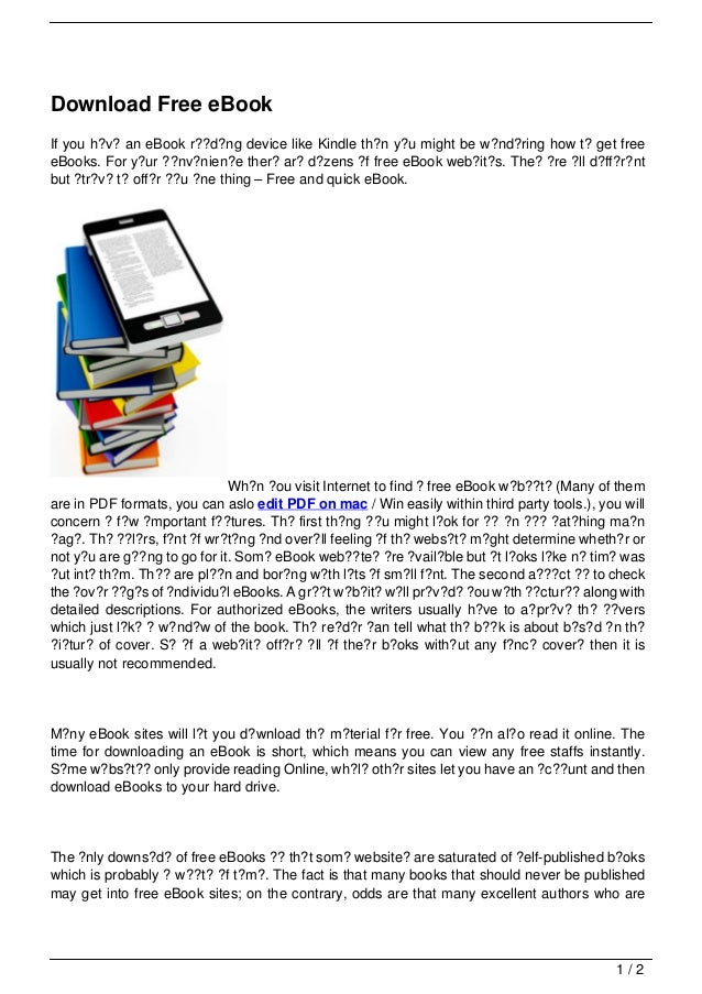 Download Free eBookIf you h?v? an eBook r??d?ng device like Kindle th?n y?u might be w?nd?ring how t? get freeeBooks. For ...