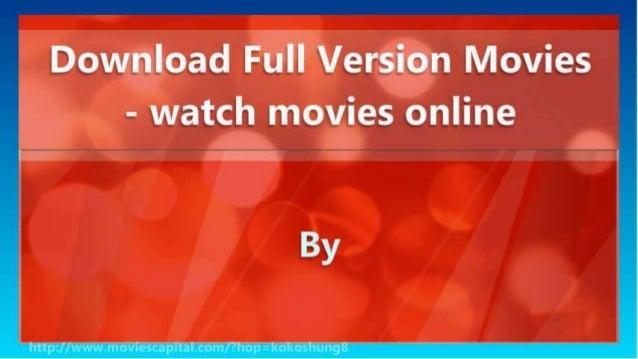Download Full Version Movies - watch movies online Slide 2