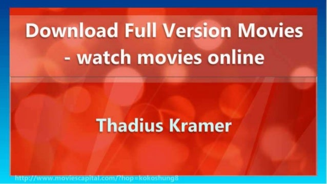 Download Full Version Movies - watch movies online Slide 3