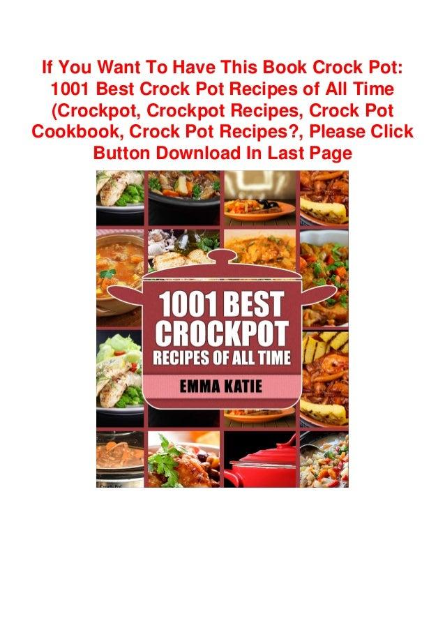 Download In Pdf Crock Pot 1001 Best Crock Pot Recipes Of All Tim