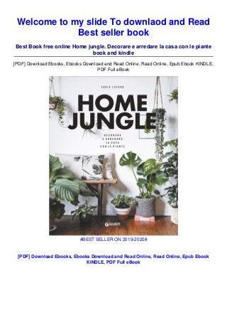 Download In Pdf Home Jungle Decorare E Arredare La Casa Con Le P