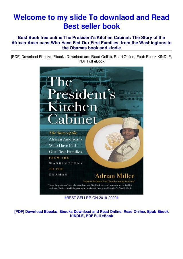 Download In Pdf The President S Kitchen Cabinet The Story Of The