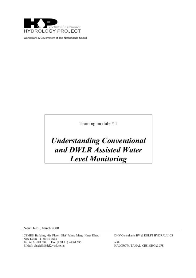 World Bank & Government of The Netherlands funded Training module # 1 Understanding Conventional and DWLR Assisted Water L...