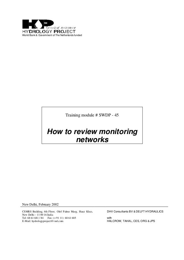 World Bank & Government of The Netherlands funded Training module # SWDP - 45 How to review monitoring networks New Delhi,...