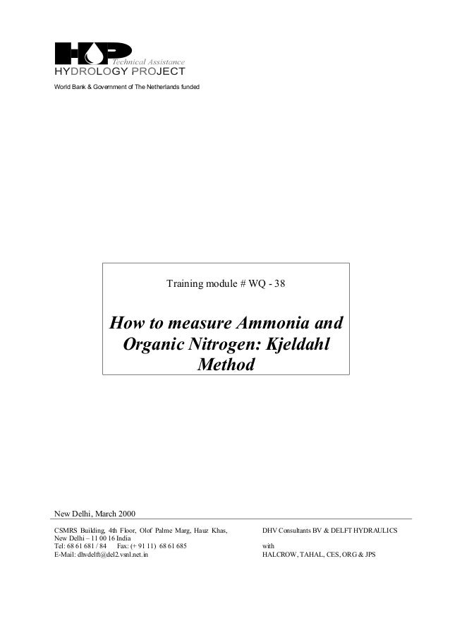 World Bank & Government of The Netherlands funded Training module # WQ - 38 How to measure Ammonia and Organic Nitrogen: K...