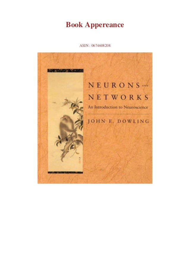 Download pdf or read Neurons and Networks: An Introduction to Neuroscience by click link below Download pdf or read Neuron...