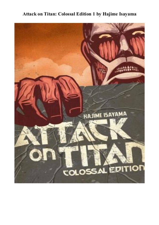 Ebook Attack On Titan Colossal Edition 1 By Hajime Isayama