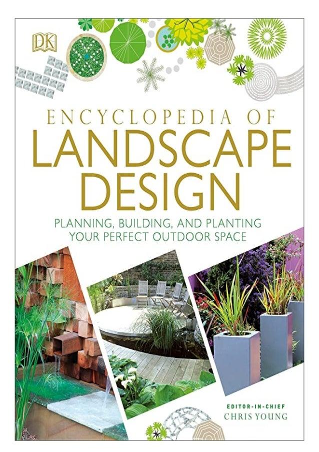Download Pdf Encyclopedia Of Landscape Design Planning Building And