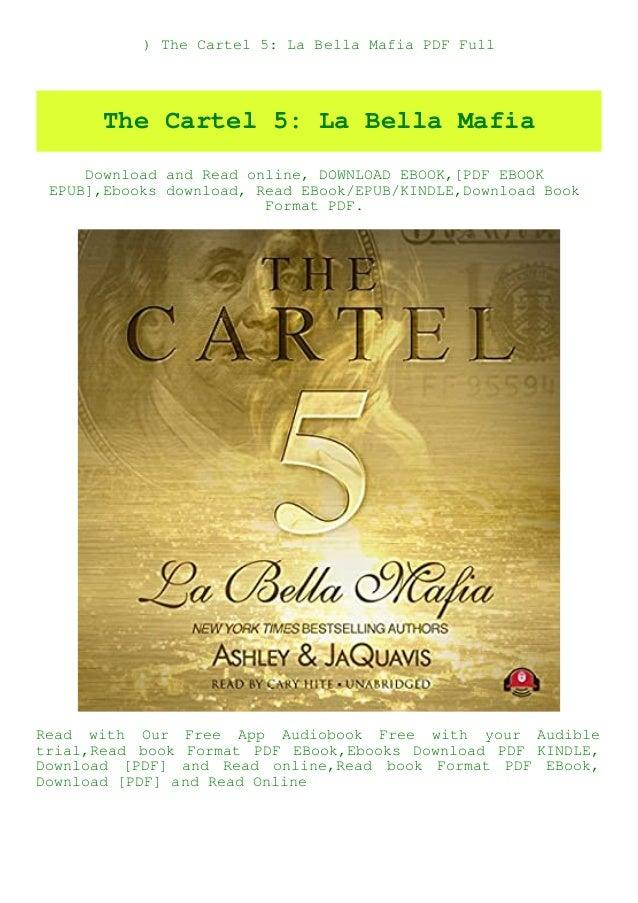 ) The Cartel 5: La Bella Mafia PDF Full The Cartel 5: La Bella Mafia Download and Read online, DOWNLOAD EBOOK,[PDF EBOOK E...