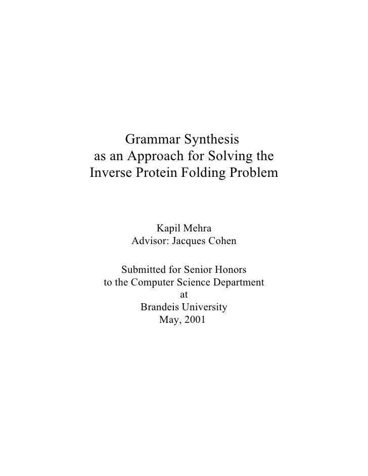 Grammar Synthesis  as an Approach for Solving the Inverse Protein Folding Problem               Kapil Mehra        Advisor...