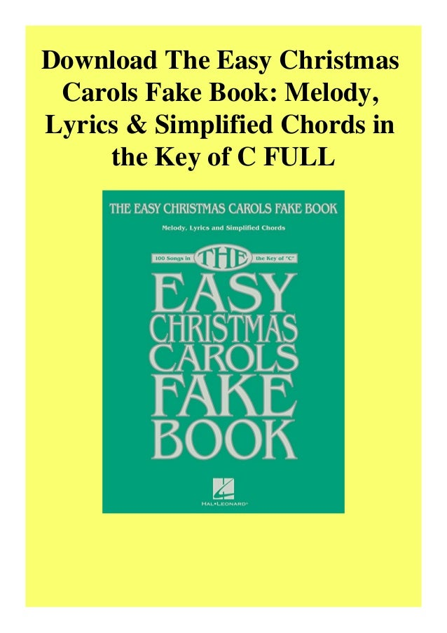 Download The Easy Christmas Carols Fake Book Melody Lyrics Simplif