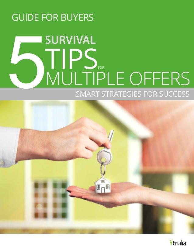 MULTIPLE OFFERSSMART STRATEGIES FOR SUCCESS5GUIDE FOR BUYERSTIPSSURVIVALFOR