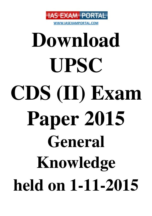 (Download) UPSC CDS (II) Exam Paper 2015 (General