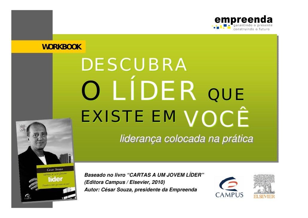 WORKBOOK         DESCUBRA        O LÍDER                                           QUE        EXISTE EM                   ...