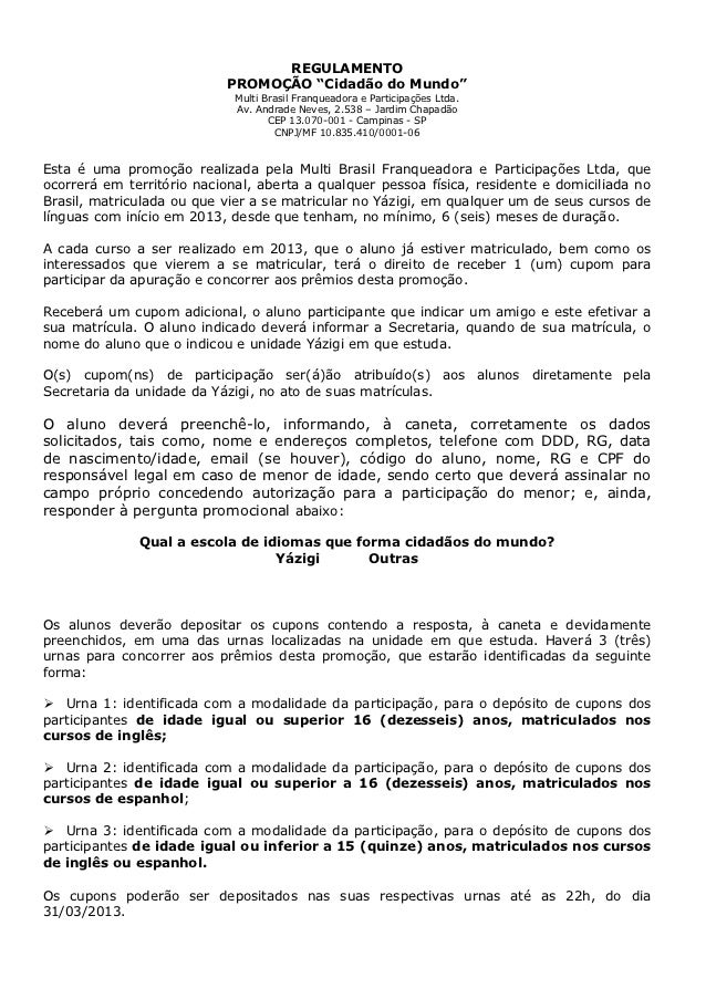 """REGULAMENTO                           PROMOÇÃO """"Cidadão do Mundo""""                             Multi Brasil Franqueadora e ..."""