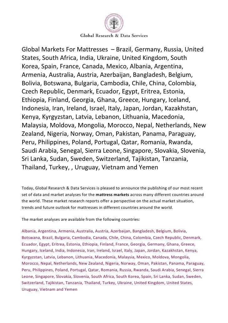 Global Markets For Mattresses – Brazil, Germany, Russia, UnitedStates, South Africa, India, Ukraine, United Kingdom, South...