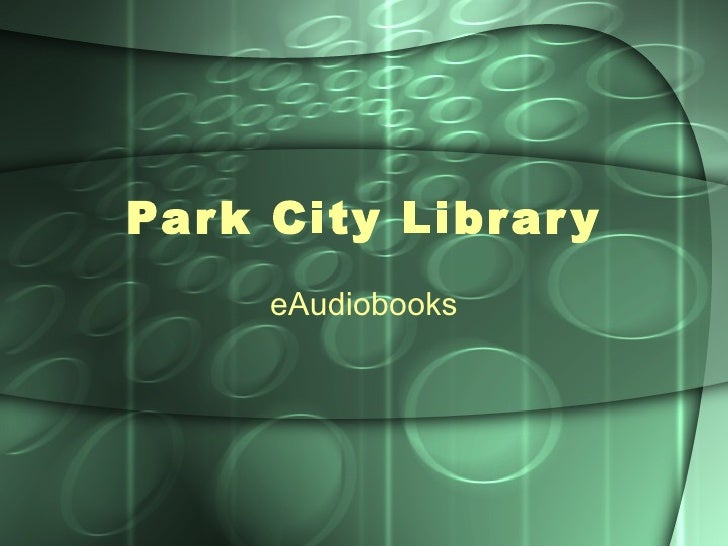 Park City Library eAudiobooks