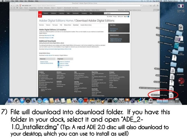 Edition. I). Sur ordinateur. ➢ Installer le logiciel Adobe Digital Edition ... 2)  Choisissez la version qui vous correspond (mac pour Apple ou Windows pour  PC) et.