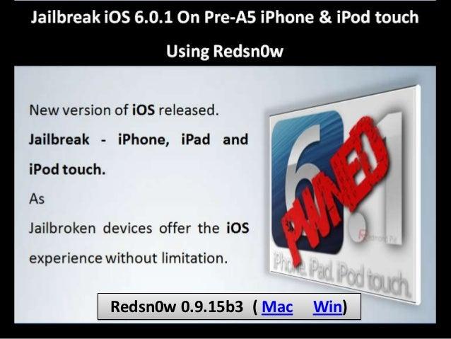 Redsn0w 0.9.15b3 ( Mac   Win)