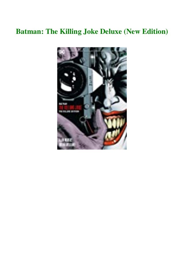Download And Read Online Batman The Killing Joke Deluxe New Edition