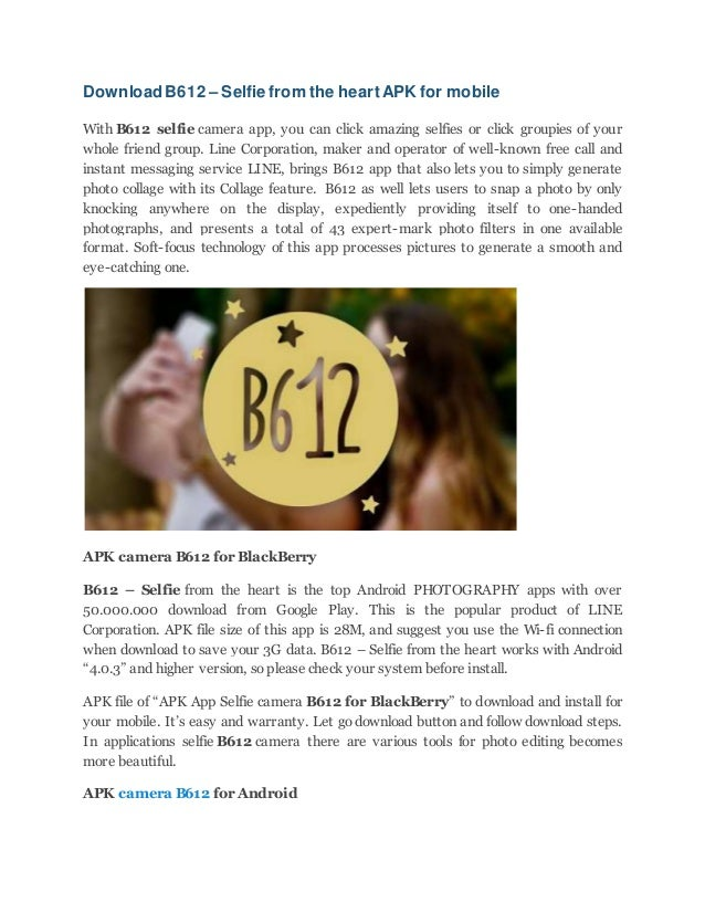 Download b612 – selfie from the heart apk for mobile