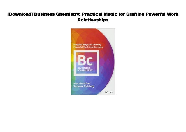 Audiobook] Business Chemistry: Practical Magic for Crafting