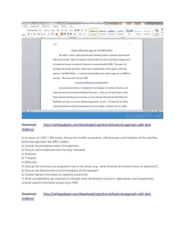 cognitive behavioral approach with ebd children Cognitive behavioral intervention approach in an essay of 825 words, discuss the models, procedures, effectiveness, and limitations of the cognitive behavioral approach with emotional behavior disorder (ebd)children.