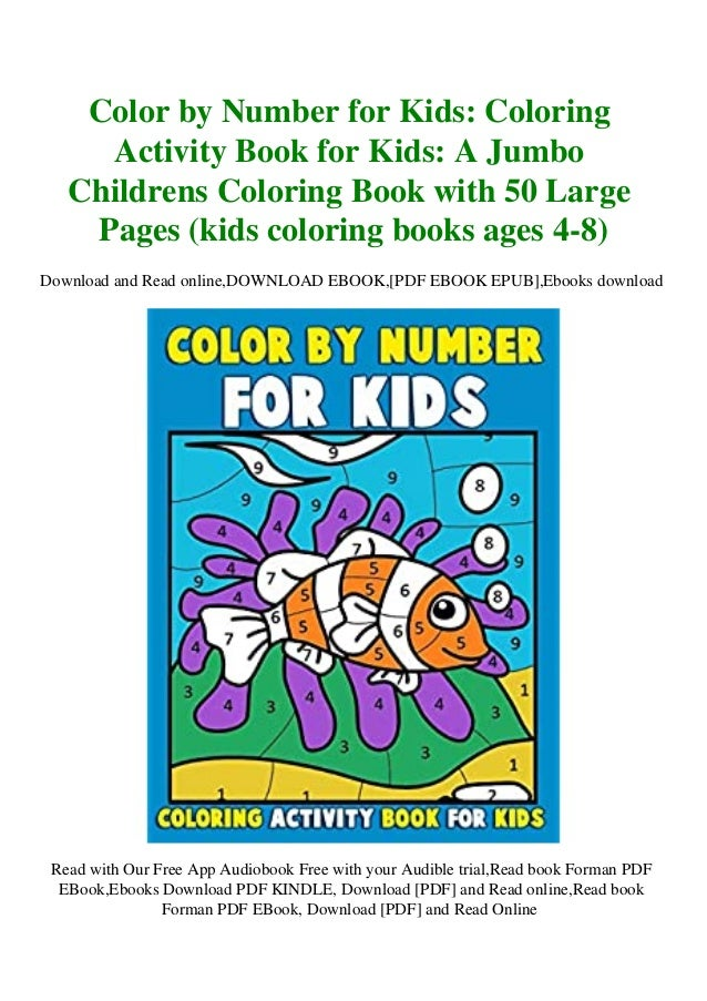 DOWNLOAD] Color By Number For Kids Coloring Activity Book For Kids A…