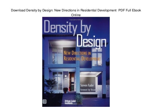 Download Density by Design: New Directions in Residential Development PDF Full Ebook Online