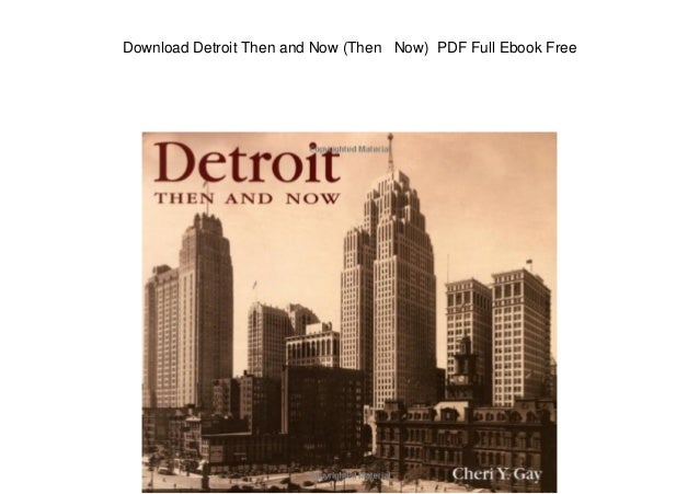 Download Detroit Then and Now (Then Now) PDF Full Ebook Free