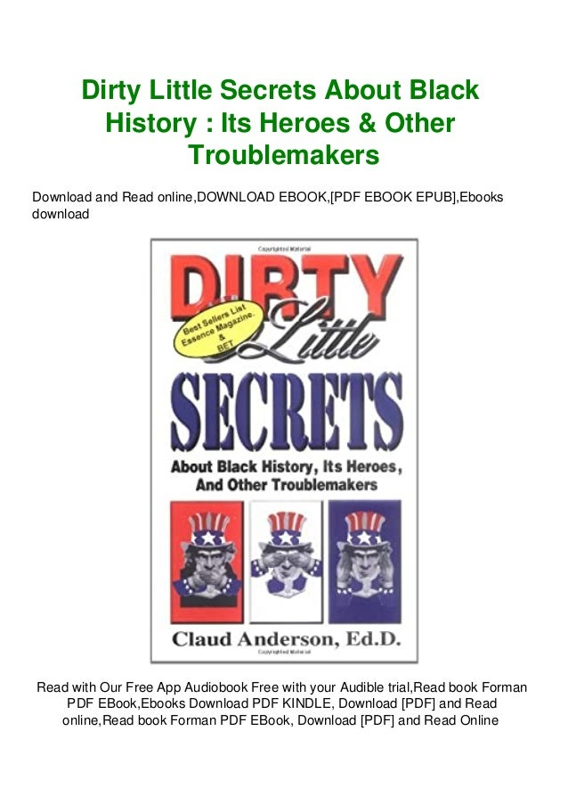 download dirty little secrets about black history its heroes amp other troublemakers pdf ebook epub kindle 1 638