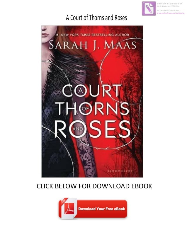 ACourtofThornsandRoses CLICK BELOW FOR DOWNLOAD EBOOK Edited with the trial version of Foxit Advanced PDF Editor To remove...