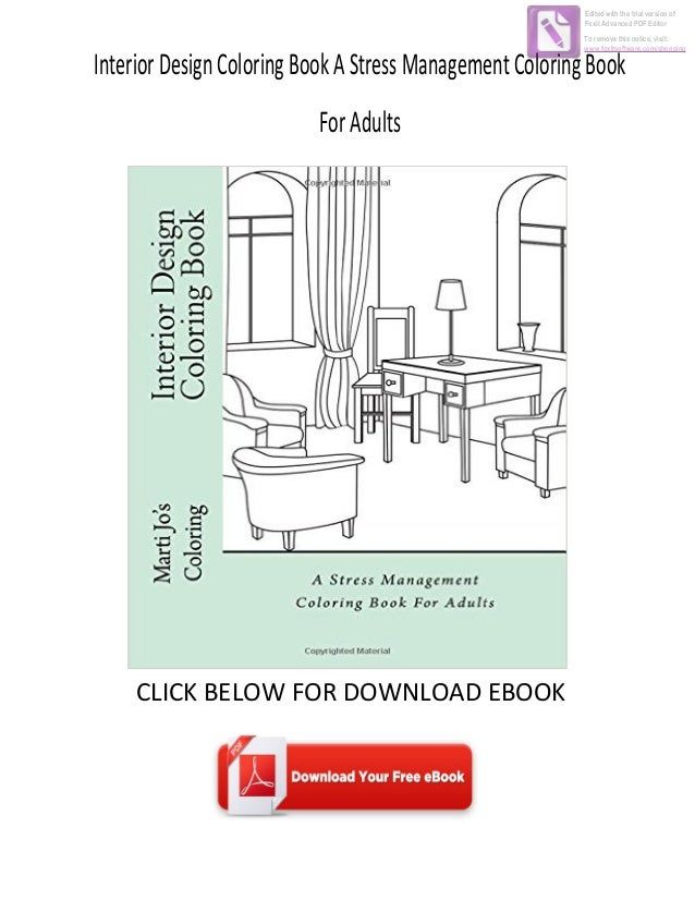 InteriorDesignColoringBookAStressManagementColoringBook ForAdults CLICK BELOW FOR DOWNLOAD EBOOK Edited With The Trial Ver