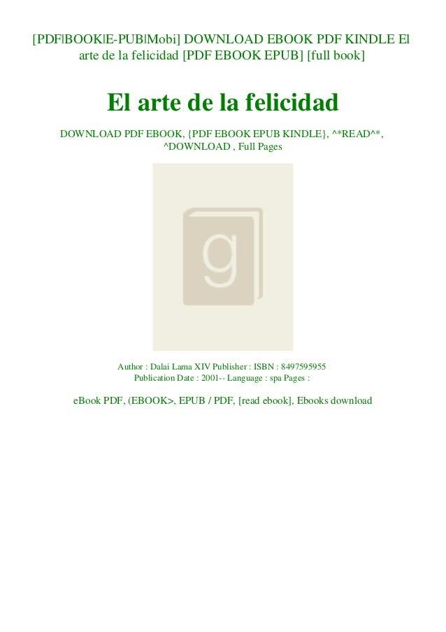 [PDF BOOK E-PUB Mobi] DOWNLOAD EBOOK PDF KINDLE El arte de la felicidad [PDF EBOOK EPUB] [full book] El arte de la felicid...