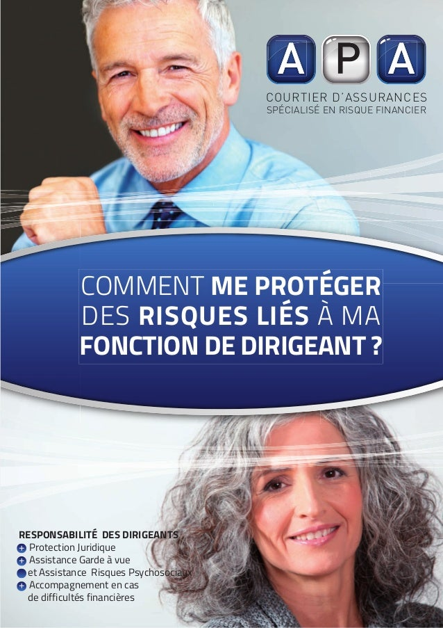COURTIER D'ASSURANCES SPÉCIALISÉ EN RISQUE FINANCIER RESPONSABILITÉ DES DIRIGEANTS + Protection Juridique + Assistance Gar...