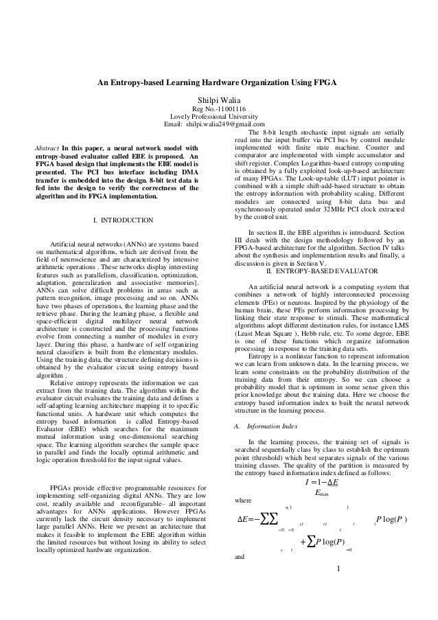 An Entropy-based Learning Hardware Organization Using FPGA Shilpi Walia Reg No.-11001116 Lovely Professional University Em...