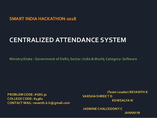 Centralised Attendance System  Project for SIH 2018 by