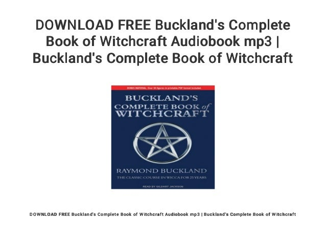 Buckland's complete book of witchcraft audiobook download free | buck….