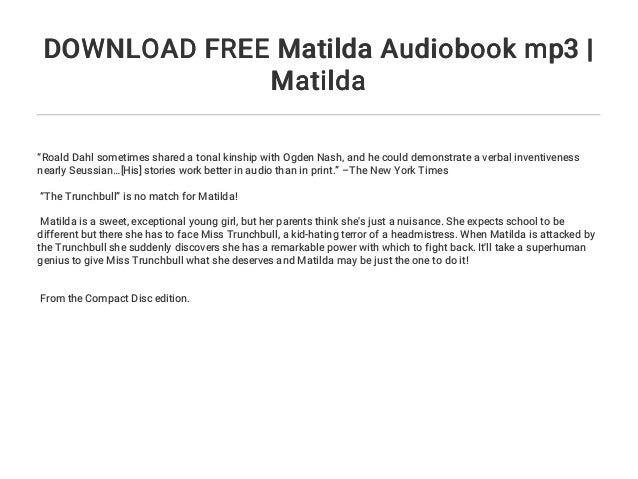 Audiobook matilda mp3 online.