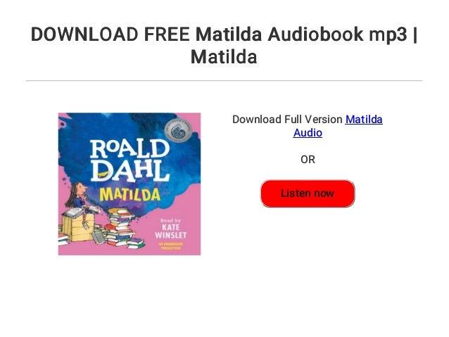 Audiobook download free mp3 matilda.