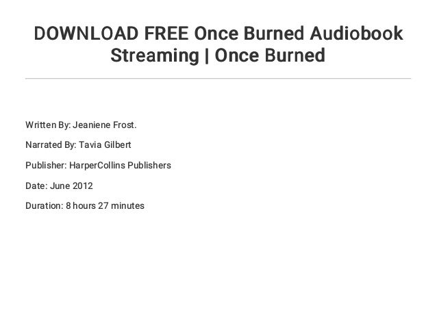 Once burned audiobook free   once burned ( download audiobook ): aud….