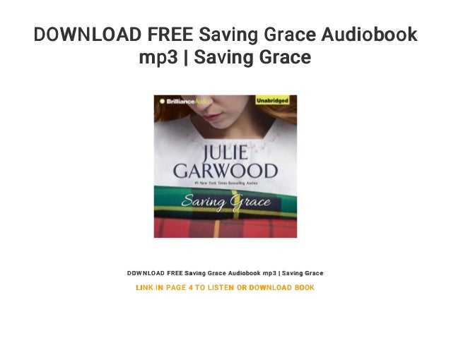 Saving grace free mp3 download.