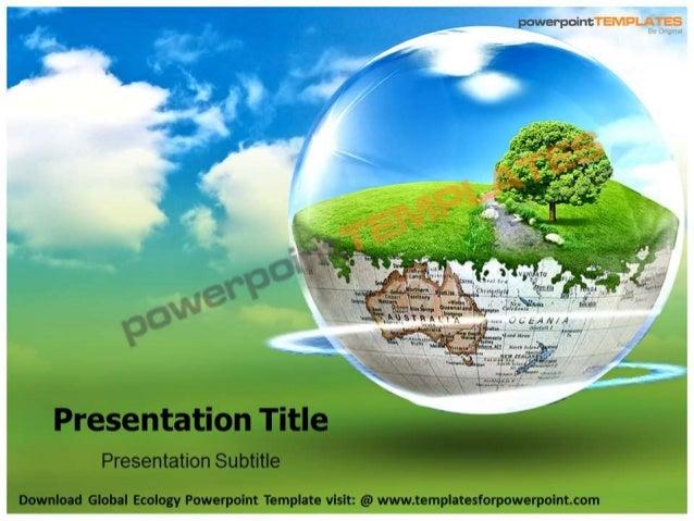 Global ecology powerpoint template templatesforpowerpoint toneelgroepblik Choice Image